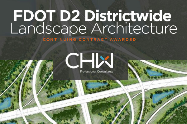 CHW Awarded Landscape Architecture contract for FDOT District 2