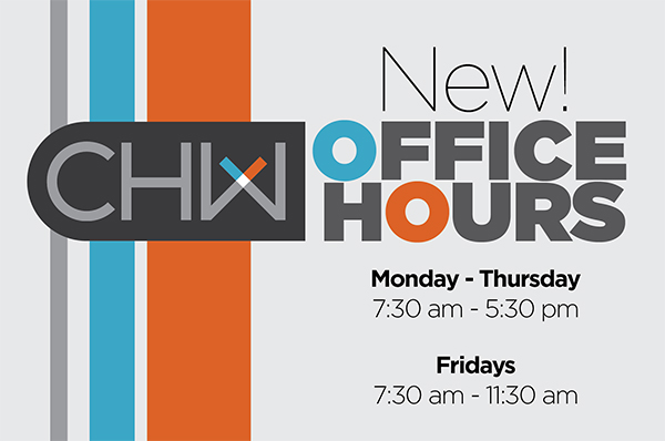 CHW's offices in Gainesville, Jacksonville, and Ocala, FL will be observing new office hours.